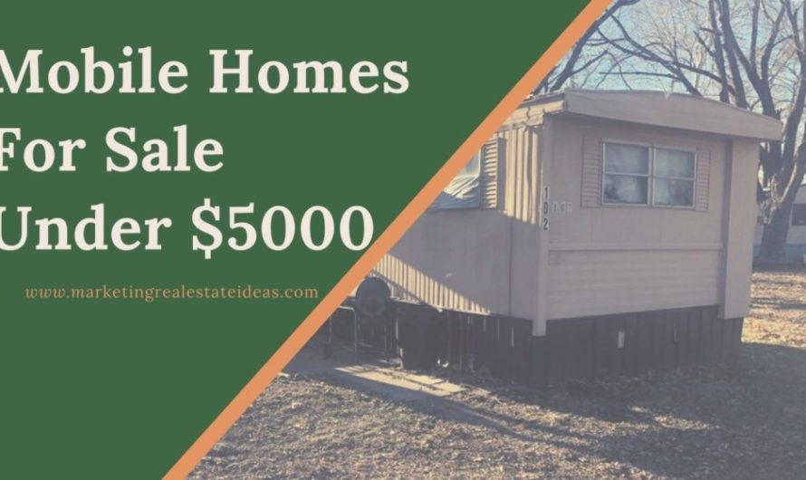 10 Used Mobile Homes For Sale Under $5000 You Can Buy Right Now