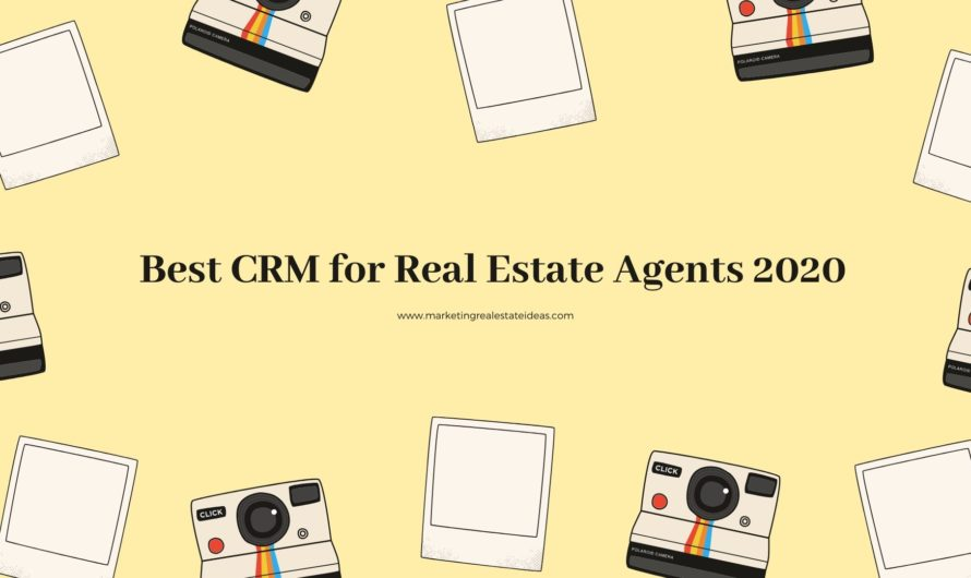 Best CRM for Real Estate Agents 2020 With Downside