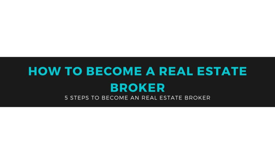 Real Estate Broker How to Become