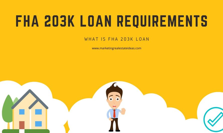 Requirements For Fha 203k Loan And What Is This Fha 203k Loan?