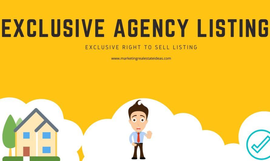What an Exclusive Agency Listing & Exclusive Right to Sell Listing