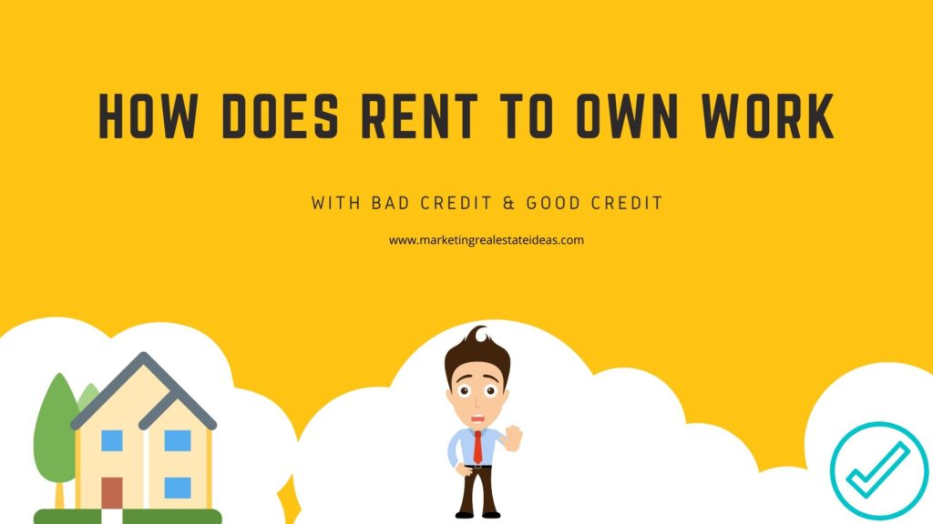 How Does Rent to Own work with Bad Credit & Good Credit
