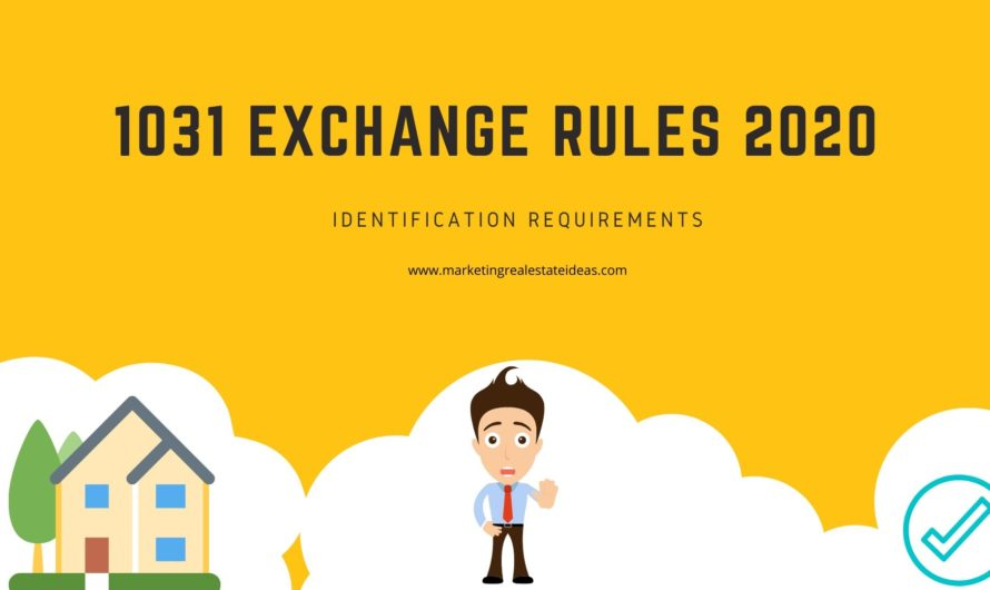 1031 Exchange Rules 2020 and Identification Requirements