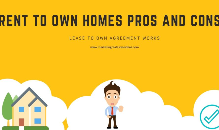 Rent to Own Homes Pros and Cons & Lease to own agreement works