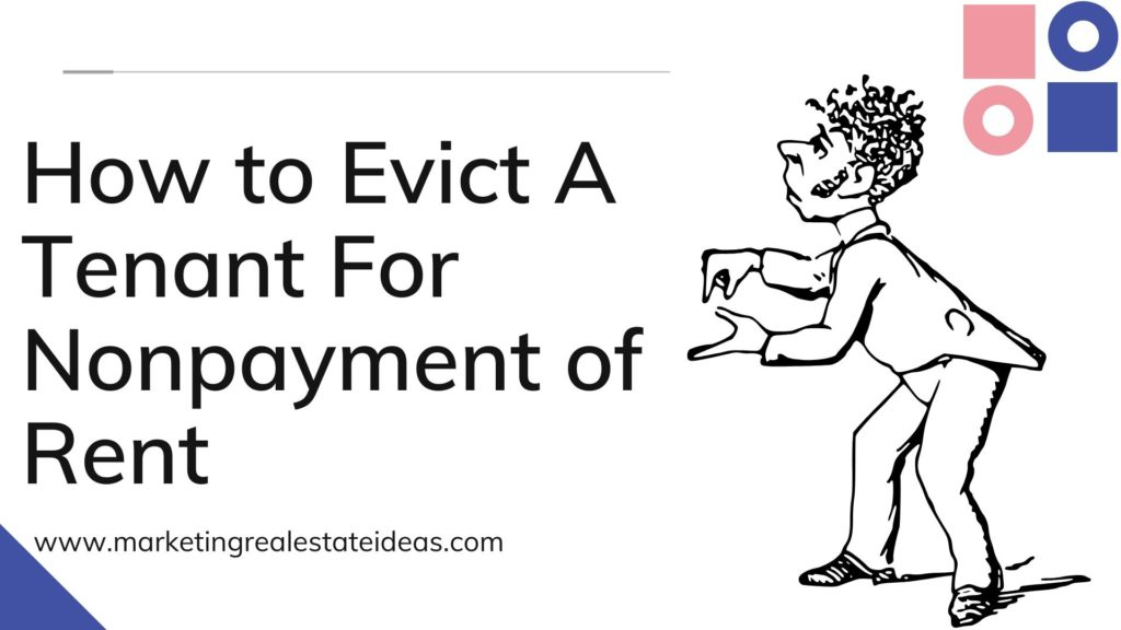 How to Evict A Tenant For Nonpayment of Rent