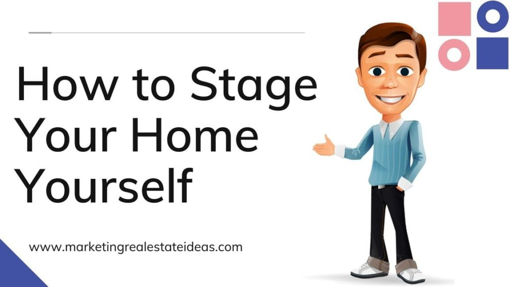 How to Stage Your Home Yourself
