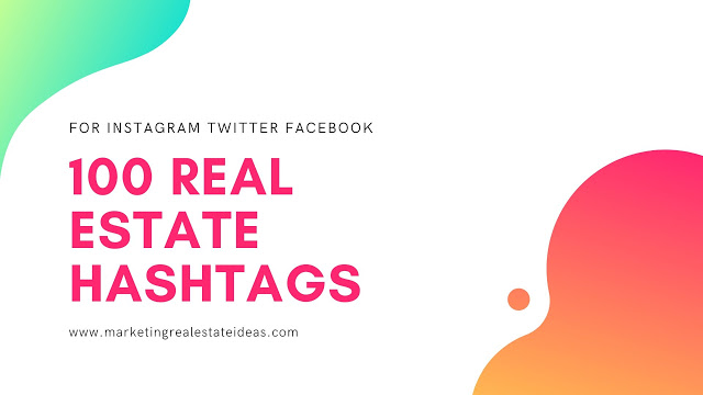 100 Real Estate Hashtags For Instagram Copy And Paste