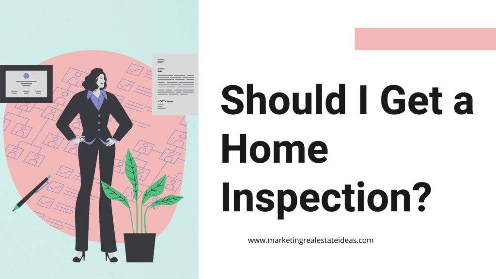 Should I Get a Home Inspection