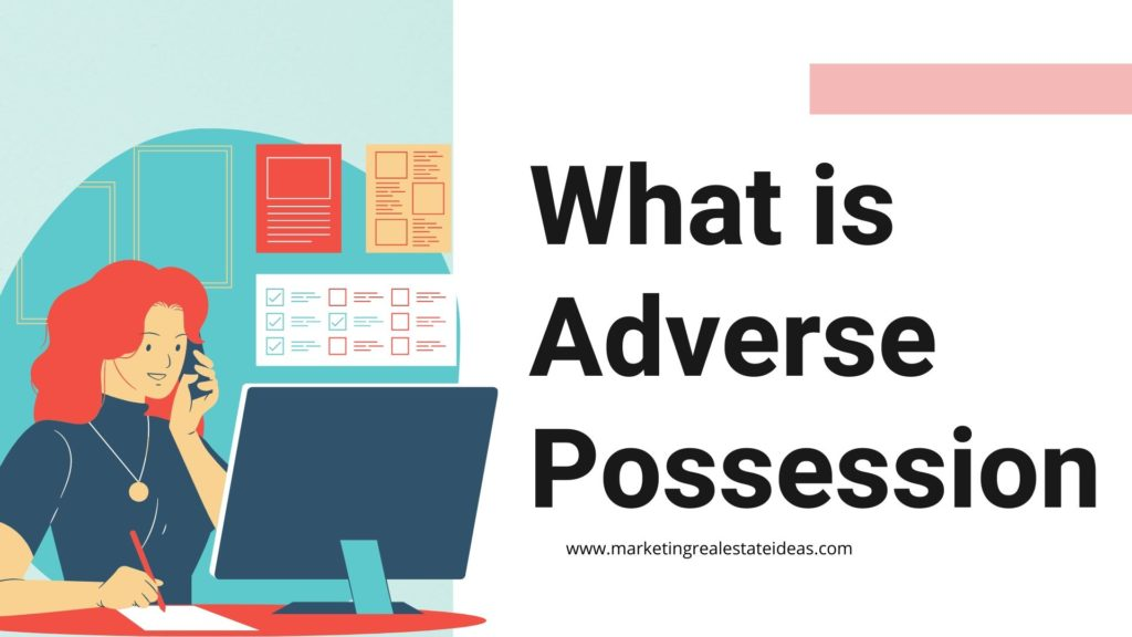 What is Adverse Possession