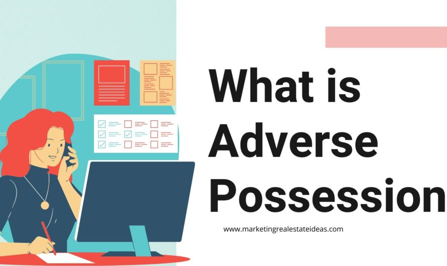 What is Adverse Possession and How Does it Work