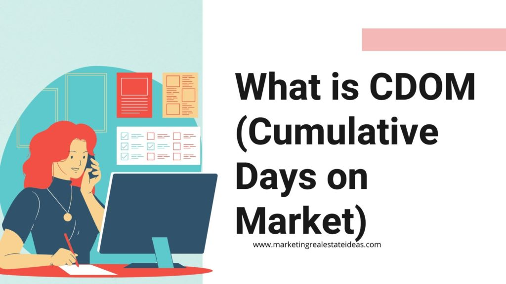 What is CDOM (Cumulative Days on Market)
