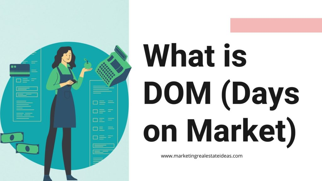 What is DOM (Days on Market)