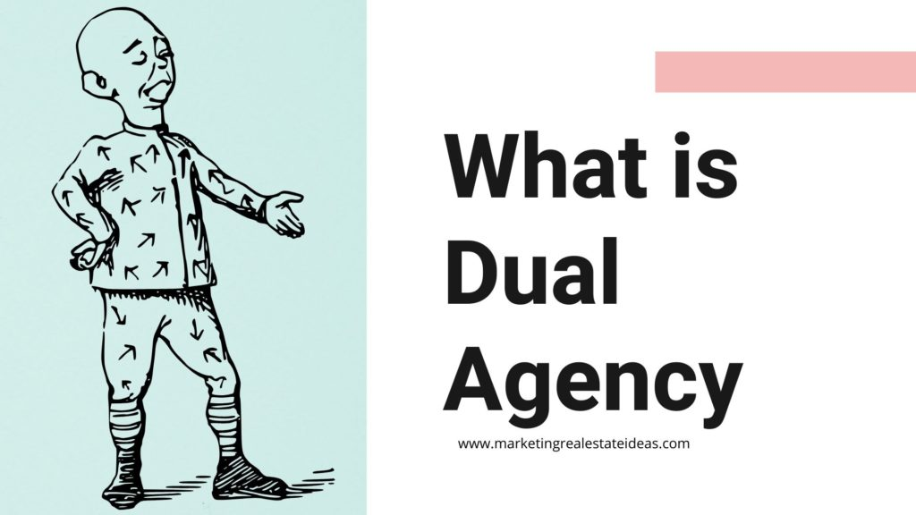What is Dual Agency