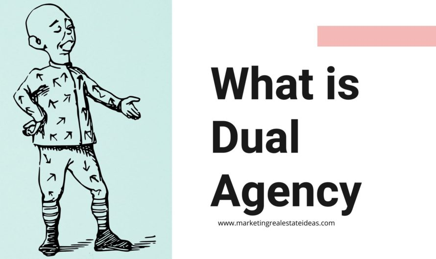 What is Dual Agency and Should You Play A Part in it