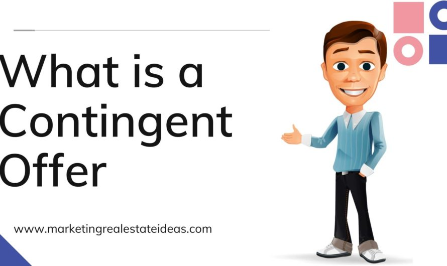 What is a Contingent Offer When you Buying House?