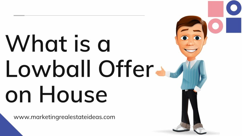 What is a Lowball Offer on House