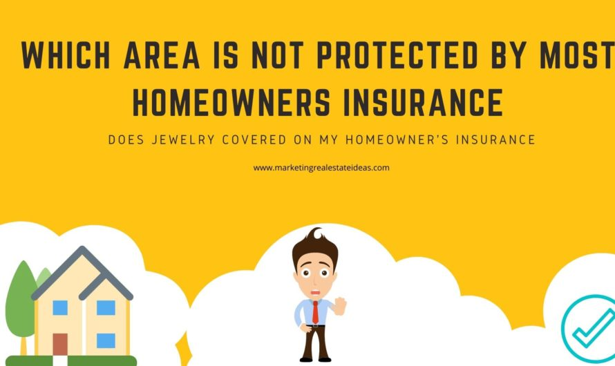 Which Area is not Protected by Most Homeowners Insurance