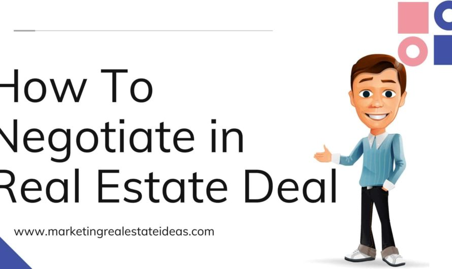How To Negotiate in Real Estate Deal For Buyer and Sellers