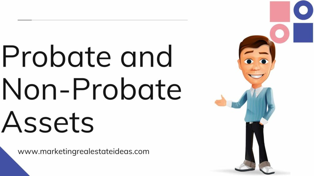 Difference Between Probate and Non-Probate Assets