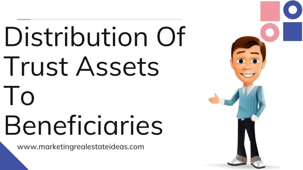 Distribution Of Trust Assets To Beneficiaries