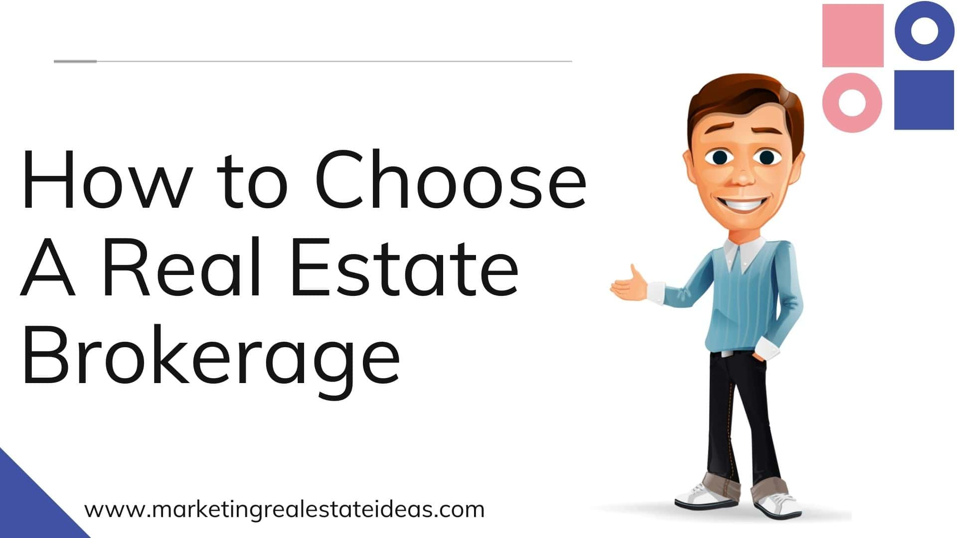 How to Choose A Real Estate Brokerage