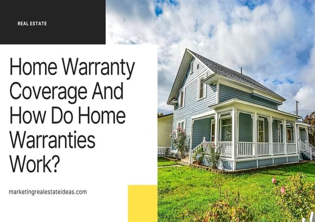 Home Warranty Coverage And How Do Home Warranties Work?